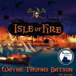 Isle of Fire by  Wayne Thomas Batson audiobook