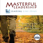 Masterful Leadership by  Ken Blanchard audiobook