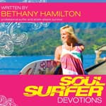 Soul Surfer Devotions by  Bethany Hamilton audiobook