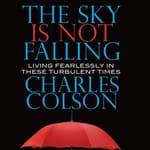 The Sky Is Not Falling by  Charles Colson audiobook