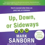 Up, Down, or Sideways by  Mark Sanborn audiobook