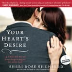 Your Heart's Desire by  Sheri Rose Shepherd audiobook