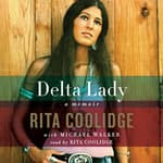 Delta Lady by  Rita Coolidge audiobook