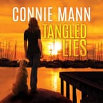 Tangled Lies by  Connie Mann audiobook
