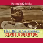 The Bible Salesman by  Clyde Edgerton audiobook