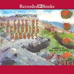 A Case of Exploding Mangoes by  Mohammed Hanif audiobook