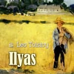 Ilyas by  Leo Tolstoy audiobook