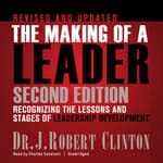 The Making of a Leader, Second Edition by  Dr. J. Robert Clinton audiobook