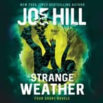 Strange Weather by  Joe Hill audiobook