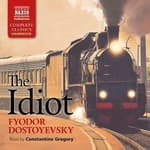 The Idiot by  Fyodor Dostoevsky audiobook