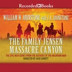 Massacre Canyon by  William W. Johnstone audiobook
