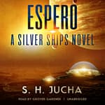 Espero by  S. H.  Jucha audiobook