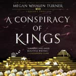 A Conspiracy of Kings by  Megan Whalen Turner audiobook