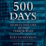 500 Days by  Kurt Eichenwald audiobook