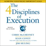 The 4 Disciplines of Execution by  Chris McChesney audiobook