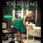 Mommywood by  Tori Spelling audiobook