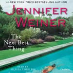 The Next Best Thing by  Jennifer Weiner audiobook