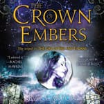 The Crown of Embers by  Rae Carson audiobook