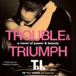 "Trouble & Triumph by  Tip ""T. I."" Harris audiobook"