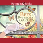 Bees in the Butterfly Garden by  Maureen Lang audiobook