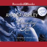 Everlasting Kiss by  Amanda Ashley audiobook