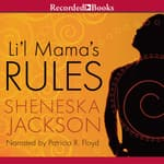 Lil' Mama's Rules by  Sheneska Jackson audiobook