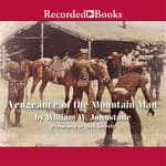 Vengeance of The Mountain Man by  William W. Johnstone audiobook