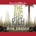 The Big Rich by  Bryan Burrough audiobook