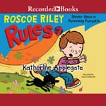 Never Race a Runaway Pumpkin by  Katherine Applegate audiobook