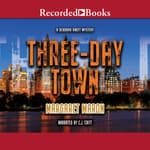 Three-Day Town by  Margaret Maron audiobook