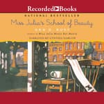 Miss Julia's School of Beauty by  Ann B. Ross audiobook