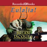 Eulalia! by  Brian Jacques audiobook