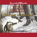 Outcast of Redwall by  Brian Jacques audiobook