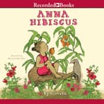 Anna Hibiscus by  Atinuke audiobook