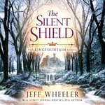 The Silent Shield by  Jeff Wheeler audiobook