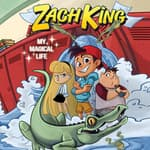 Zach King: My Magical Life by  Zach King audiobook