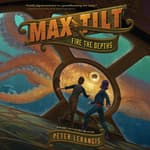 Max Tilt: Fire the Depths by  Peter Lerangis audiobook