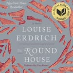 The Round House by  Louise Erdrich audiobook