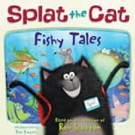 Splat the Cat: Fishy Tales by  Rob Scotton audiobook