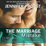 The Marriage Mistake by  Jennifer Probst audiobook