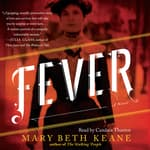 Fever by  Mary Beth Keane audiobook