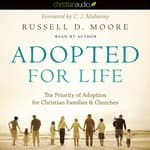Adopted for Life by  Russell Moore audiobook