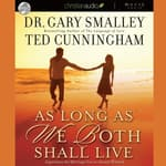 As Long as We Both Shall Live by  Greg Smalley audiobook
