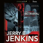 The Betrayal by  Jerry B. Jenkins audiobook
