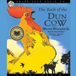 Book of the Dun Cow by  Walter Wangerin Jr. audiobook