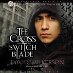 The Cross and the Switchblade by  David Wilkerson audiobook