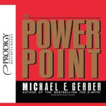 The Power Point by  Michael E. Gerber audiobook