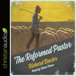 Reformed Pastor by  Richard Baxter audiobook