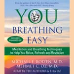 You: Breathing Easy by  Michael F. Roizen MD audiobook
