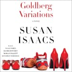 Goldberg Variations by  Susan Isaacs audiobook